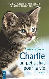 Charlie : un petit chat pour la vie, Norton, Sheila