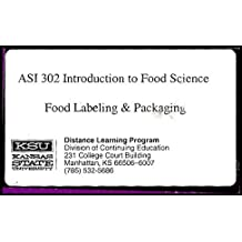 Introduction to Food Science: Food Labeling and Packaging