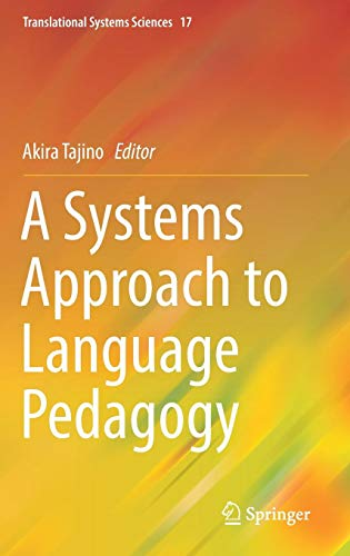 Teaching Systems - A Systems Approach to Language Pedagogy (Translational Systems Sciences)