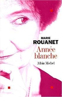 Année blanche par Rouanet