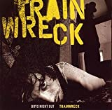 Trainwreck by Boys Night Out (2007-12-15)
