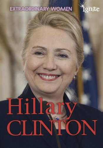 Hillary Clinton (Extraordinary Women)