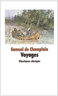 Voyages par Samuel de Champlain