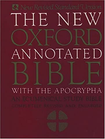 The New Oxford Annotated Bible with Apocrypha: An Ecumenical Study Bible (Oxford Annotated Bible Apocrypha)