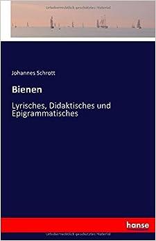 Book Bienen: Lyrisches, Didaktisches und Epigrammatisches