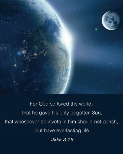 "John 3:16 For God so loved the world: Bible Verse Bullet Journal Dot Grid l Notebook (8"" x   10"") Large 8mm x 8mm Matrix (Bible Verse Journal Christian Floral notebook Series) (Volume 11) PDF"