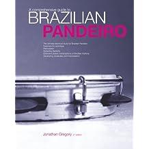 A Comprehensive Guide to Brazilian Pandeiro