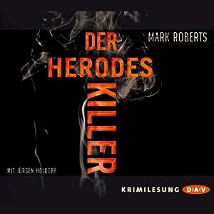 Der Herodes-Killer Hörbuch