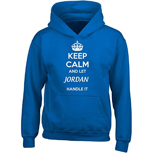 Keep Calm And Let Jordan Handle It - Adult Hoodie 4xl Royal by Be Unique Me
