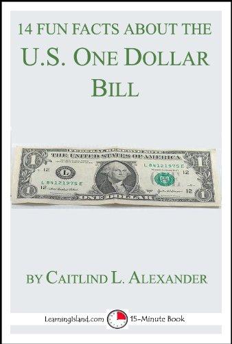Pyramid Dollar Bill - 14 Fun Facts About the U.S. One-Dollar Bill: A 15-Minute Book (15-Minute Books 87)