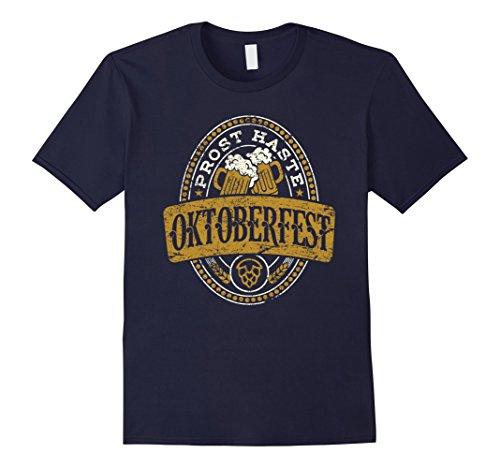 Oktoberfest Ideas (Mens Prost Haste Oktoberfest Germany German Beer Lover T-Shirt Large Navy)