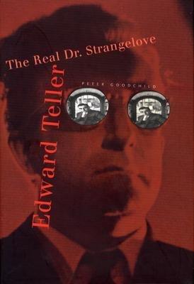 Download [(Edward Teller: The Real Dr. Strangelove )] [Author: Peter Goodchild] [Oct-2004] PDF