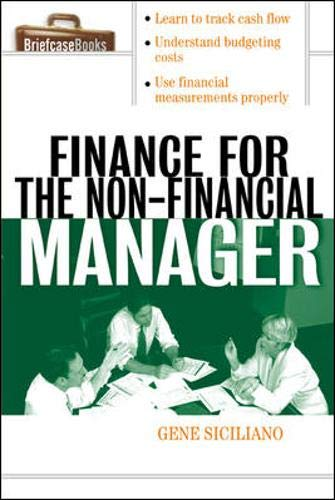 Finance for Non-Financial Managers (Briefcase Books Series) ()
