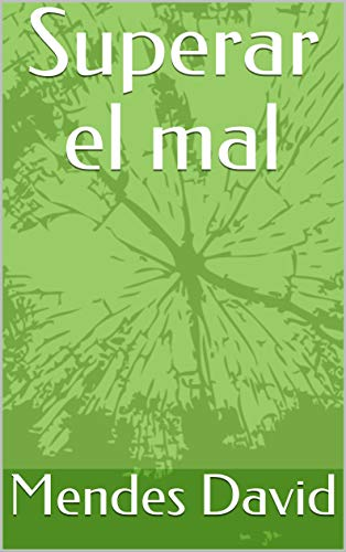 Superar el mal (Spanish Edition) by [David, Mendes ]