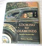 Looking for Diamonds, Brenda Seabrooke, 052565173X