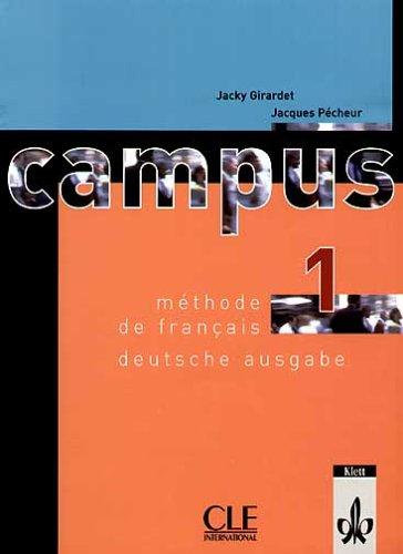 Campus 1. Lehrbuch. Deutsche Ausgabe: Méthode de francais