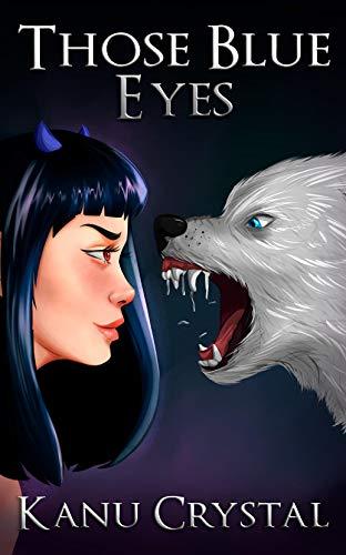 THOSE BLUE EYES: The Eyes of the Goddess -