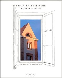 Amazon Fr Bruay La Buissiere Le Nouveau Monde Breitman Livres