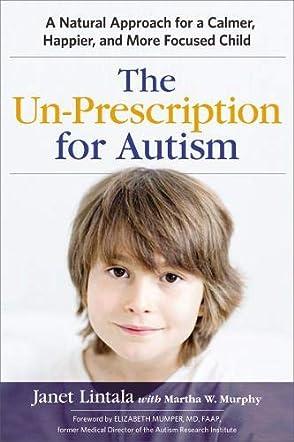 The Un-Prescription for Autism