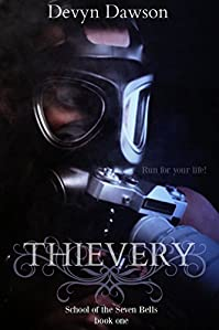 Thievery: School Of The Seven Bells by Devyn Dawson ebook deal