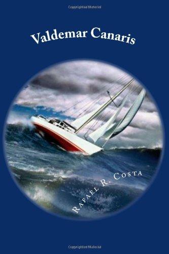 Descargar Libro Valdemar Canaris: El Navegante Solitario Rafael R. Costa