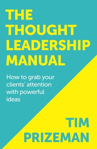 Thought Leadership Manual Attention Powerful Pdf 81ab9bdfb Web Income
