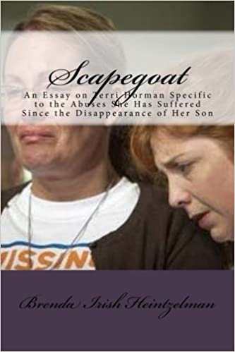 Scapegoat: An Essay on Terri Horman Specific to the Abuses She Has