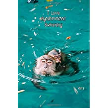 I Love Synchronized Swimming: Two Monkeys Blank Lined Journal 6 x 9 Writing Notebook