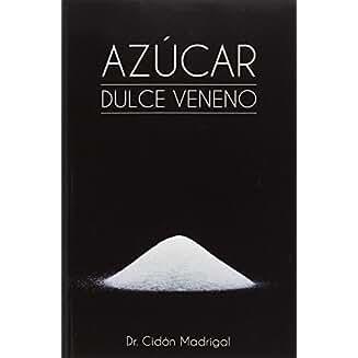 Azúcar : dulce veneno book jacket