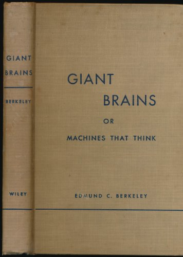 - Giant Brains or Machines That Think