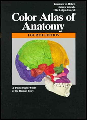 Color Atlas of Anatomy: A Photographic Study of the Human Body ...