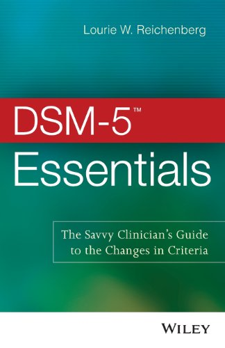 dsm-5-essentials-the-savvy-clinicians-guide-to-the-changes-in-criteria