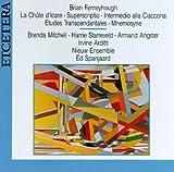 Brian Ferneyhough: La Chúte d'Icare; Superscriptio; Intermedio alla Ciaccona' etc. (Etudes Trancendantales; Mnemosyne)