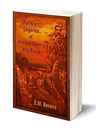 Amazon.com: Myths and Legends of Ancient Greece and Rome ...
