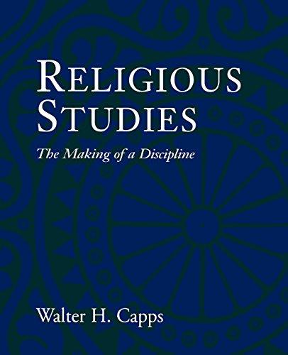 Religious Studies : The Making of a Discipline