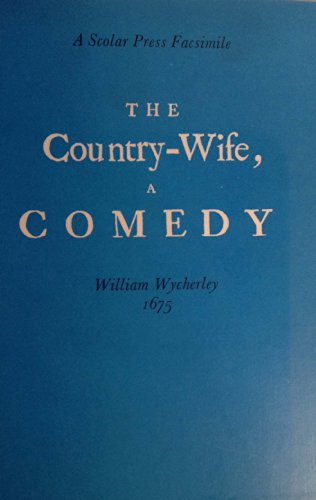 The country-wife, 1675