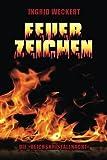 img - for Feuerzeichen: Die 'Reichskristallnacht': Anstifter und Brandstifter - Opfer und Nutznie?er (German Edition) by Ingrid Weckert (2016-03-30) book / textbook / text book