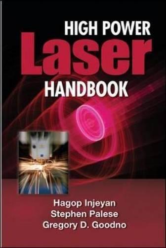 - High Power Laser Handbook