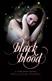 Black Blood (Time Spirit Trilogy Book 2)