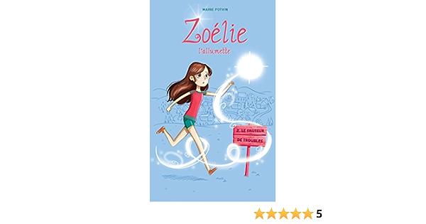 Amazon Com Zoelie L Allumette 02 Le Fauteur De Troubles Le Fantome De Noel T 2 French Edition Ebook Potvin Marie Bachelard Estelle Kindle Store