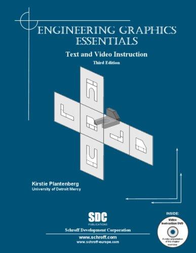 Engineering Graphics Essentials Third Edition