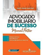 Advogado Imobiliário de Sucesso: Manual Prático