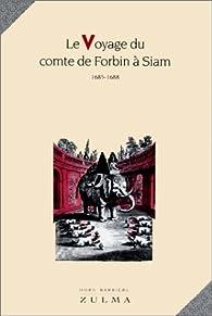 Télécharger Le voyage du comte de Forbinà Siam 1685-1688 PDF Claude de Forbin
