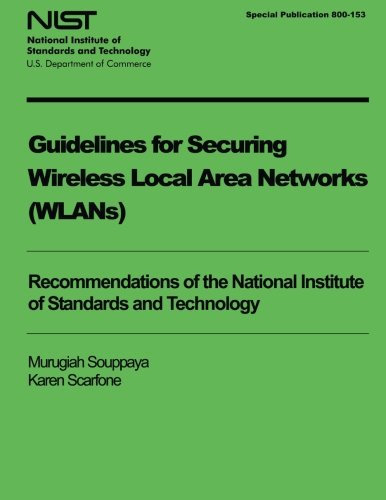 Read Online Guidelines for Securing Wireless Local Area Networks (WLANS) PDF