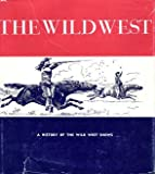 The Wild West, Don Russell, 088360017X