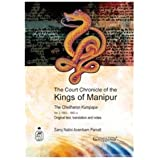 The Court Chronicle of the Kings of Manipur: The Cheitharon Kumpapa Vol. 3, 1843–1892 CE