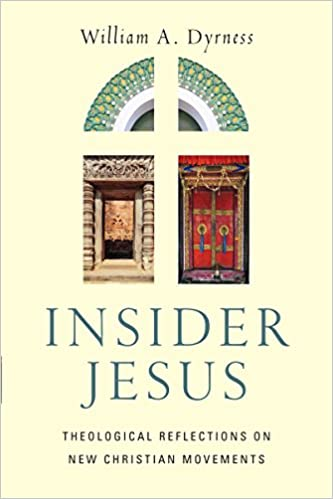 Insider Jesus: Theological Reflections on New Christian