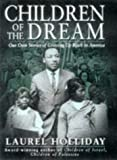 img - for Children of the Dream: Our Own Stories Growing Up Black in America book / textbook / text book