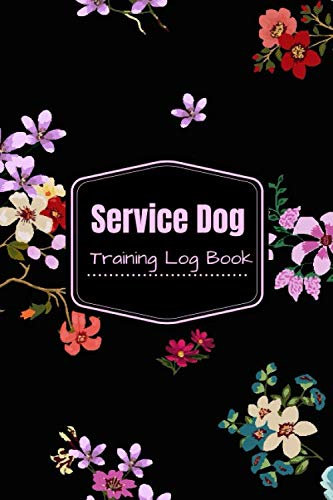 Service Dog Training Log Book: Notebook Journal Logbook for Animal Owners, Trainers to Monitor and Record Dog's Training Activities and Progress. Gift ... 6'x9' with 120 pages. (Dog Care Logs)