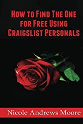 How to FInd THE ONE for Free Using Craigslist Personals
